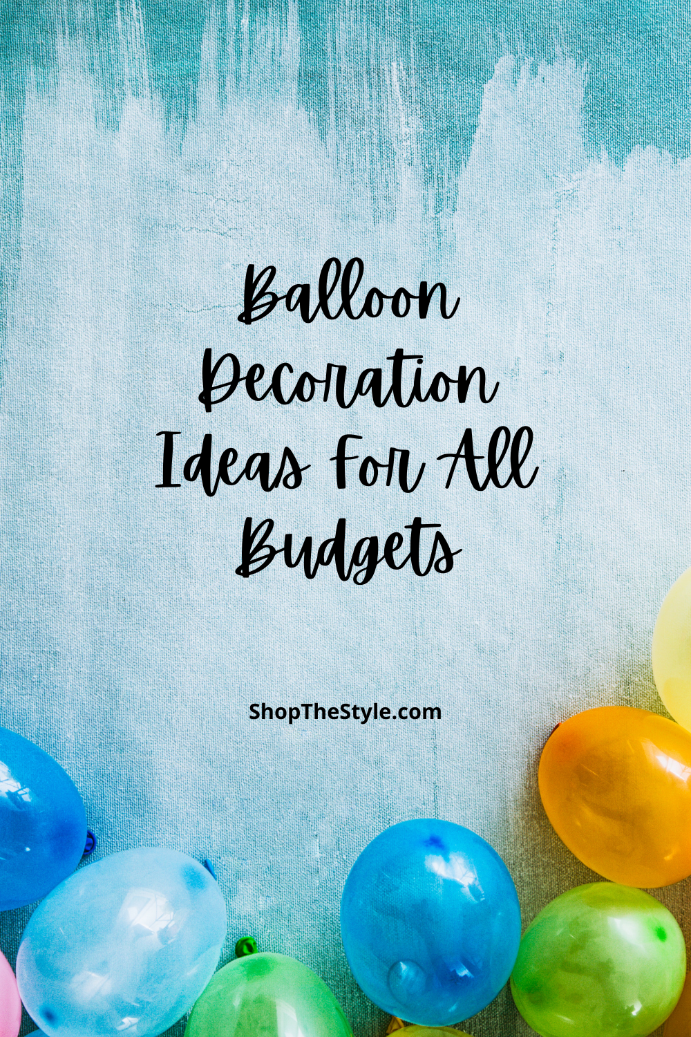 Balloon Decoration Ideas For All Budgets